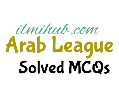 MCQs about Arab League, MCQs on Arab League, General Knowledge about Arab League