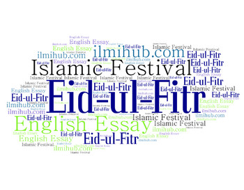 essay on Eid ul Fitr, Eid ul Fitr Essay, Essay on Eid