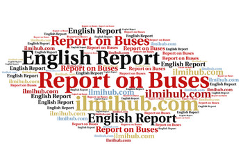 report on college buses, English report writing pattern about buses, Report Writing Example about Buses