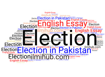 essay on elections in pakistan  ilmi hub