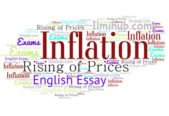 essay on inflation, inflation essay, essay on rising prices, essay on price hike