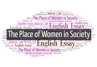Essay on place of women in Society, Essay on place of women in Society with quotations, Essay on place of women in Society with quotes