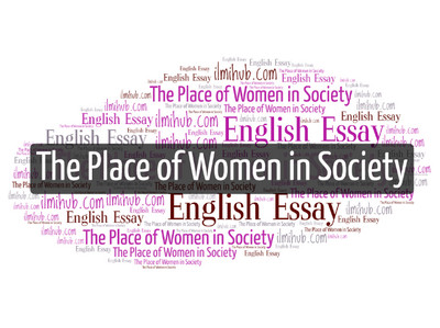 essay on place of women in society with quotations  kips notes
