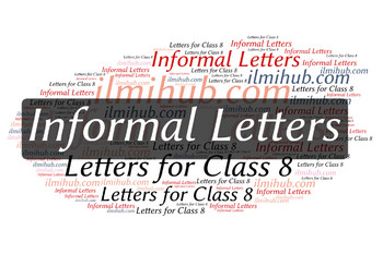informal letters for class 8 informal letter example for class 8 informal letter format