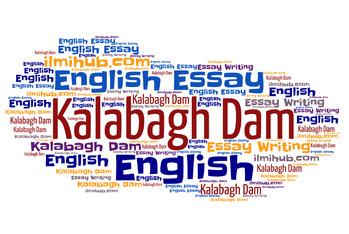 essay on Kalabagh Dam with outline, Kalabagh Dam Essay