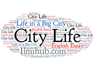 essay about city life City life or life in a city points to be covered in the essay: is city-life similar to rural life does city life have side does h have any bad side.