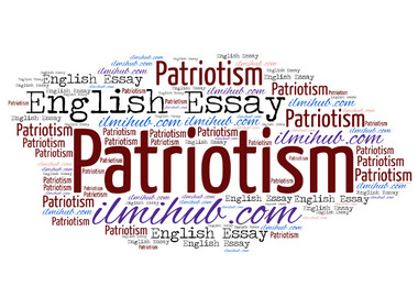 Patriotism, Essay on Patriotism, Patriotism Essay with quotes