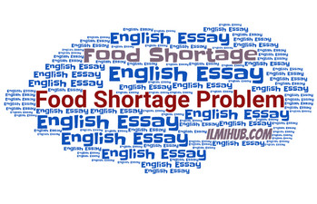 Essay on Food shortage with outline, problem of food shortage essay with outline, essay on food shortage