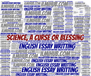 short essay on science is a blessing 284 words short essay on science a blessing or a curse article shared by the  modern age has provided us with many wonderful inventions and discoveries.