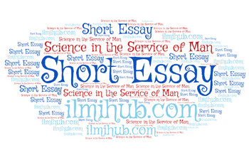 short essay on science in the service of man easy  ilmi hub