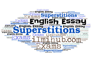 Superstitions Essay, Essay on Superstitions, Superstitions Essay with quotes, essay on Superstitions with quotations