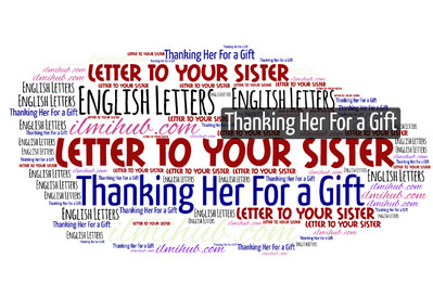 Letter to Your Sister Thanking Her For Gift