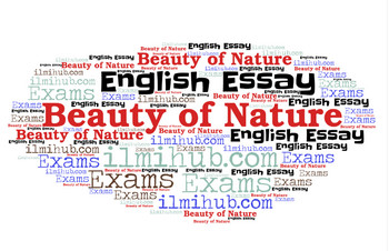 essay on beauties of Nature, essay on beauty of Nature, beauties of Nature Essay