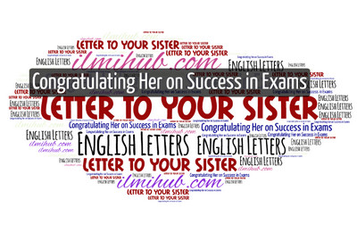 Letter to Your Sister Congratulating her on Success in the Examination