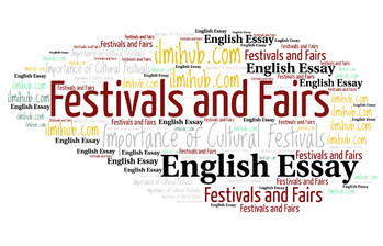 Essay on the Value of Cultural Festivals, essay on the importance of festivals, essay on festivals and fairs