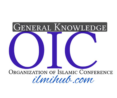general knowledge about OIC, OIC Meaning, OIC Stands for, OIC Members