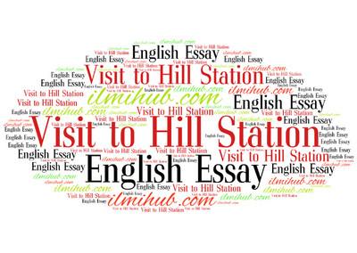 english essays a visit to a hill station best essay with quotation for examination