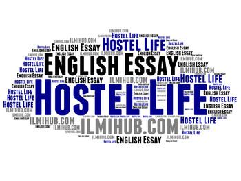 Essay on Hostel Life, essay on college Hostel Life, Hostel Life of a Student