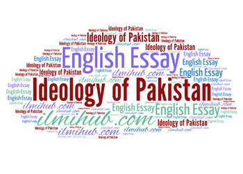 Essay on the Ideology of Pakistan, Islam is a Complete code of life essay, Islam is best way of life essay