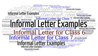 informal letters for class 6 informal letters for class 7 informal letter writing topics