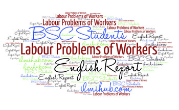 Report on Labour Problems of Workers, English Report on Labour Problems of Workers,