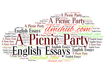 A Picnic Party Essay, Essay on a Picnic party, Picnic party essay for students