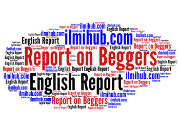 report on beggars, report on beggars and begging, report on begging for BSC students
