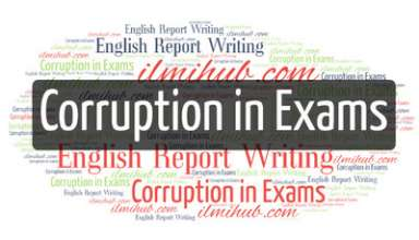 Report on Corruption in the Examination, Report writing example on Corruption in the Examination for BSC, English Report on corruption in exams as a member of inspection team to vice-chancellor