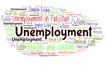 essay on unemployment, unemployment essay, Essay on unemployment in Pakistan