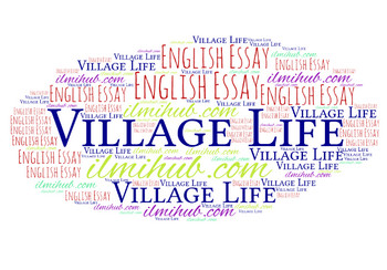 complete essay on village life  ilmi hub