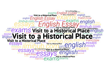 english essays a visit to a historical place essay for nd year outstanding