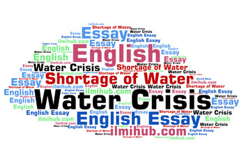 Essay on Water Crisis, Water Crisis Essay, Essay on Shortage of water in Pakistan