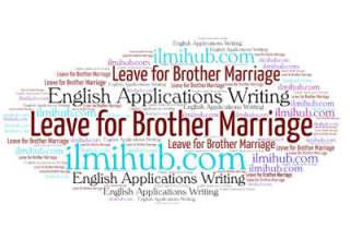 application for marriage leave, application for leave on brothers marriage