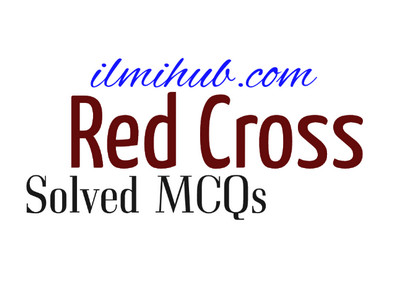 GK and Solved MCQs on Red Cross and Red Crescent Movement