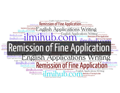 Application for Remission of Fine   02 Examples - Ilmi Hub