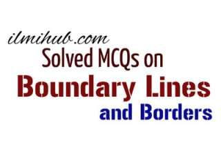MCQs on International Boundary Lines, Boundary Lines Quiz, Multiple choice questions on international boundaries, MCQs on International Borders