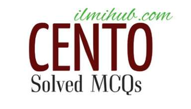 mcqs on cento, multiple choice questions on cento, solved mcqs on cento