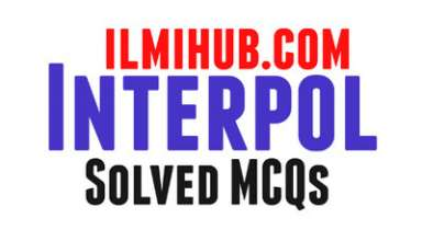 mcqs on Interpol, Solved MCQs about Interpol, Multiple Choice Questions about Interpol