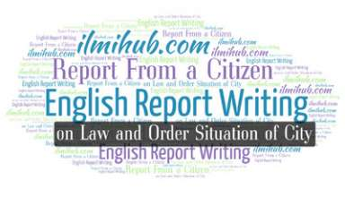 reportfrom a citizen to the SSP Police about the Law and Order Situation, report on law and situation for BSC