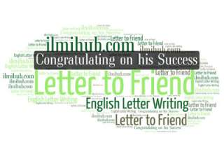 Letter to Your friend Congratulating him on his Success, Letter to Your friend Congratulating him on his Success in Examination, Letter for Class 11