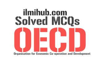 MCQs on Organisation for Economic Co-operation and Development, MCQs on OECD, OECD Quiz, OECD MCQs with Answers