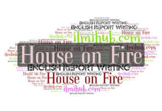 report on house on fire, report about house on fire, report about house on fire for bsc, report writing example on house on fire