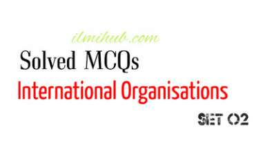 Quiz on International Organisations, International Organisations Quiz, Quiz about International Organizations, International Agencies Quiz
