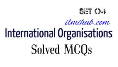 MCQs on World Organisations, Quiz on World Organizations, Multiple choice Questions on World Organisations