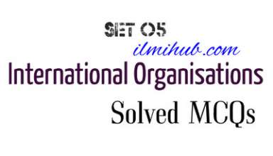 Multiple Choice Questions on International Organisations, International Organizations Multiple Choice Questions, Agencies Multiple choice Questions