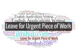 application for urgent piece of work, urgent piece of work application
