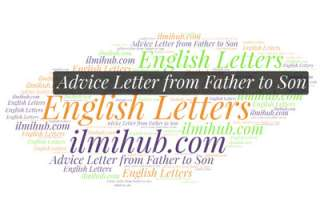 Letter of Advice from father to son, Advice Letter from Father to son who studies away, Inspirational Letter from Father to Son