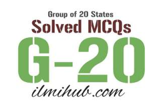 MCQs on G20, Solved MCQs about G20, Members of G20, Multiple Choice Questions about G20, Objective Type Questions on G-20, G20 Quiz, International MCQs