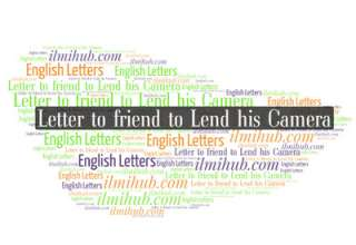 Letter to Your Friend Asking him to Lend You his Camera, Letter to friend requesting him to lend his camera, Informal letter for friend for his camera