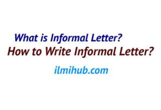 What is informal Letter, How to Write Informal Letter